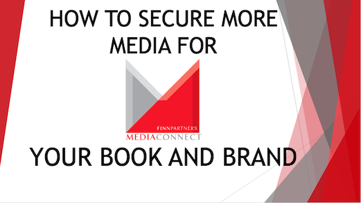 How to Secure More Media for Your Book and Brand