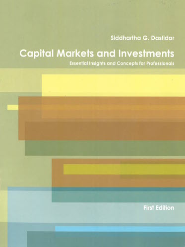 Capital Markets and Investments: Essential Insights and Concepts for Professionals