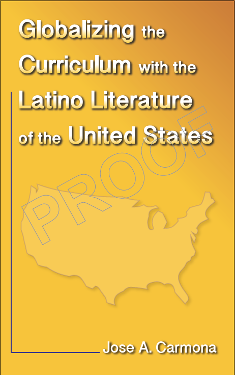Globalizing the Curriculum with the Latino Literature of the United States