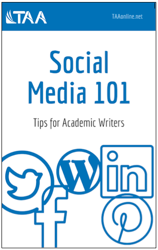 Social Media 101 Tips for Academic Writers