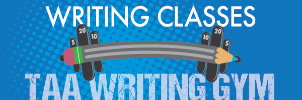 TAA Writing Gym Writing Classes
